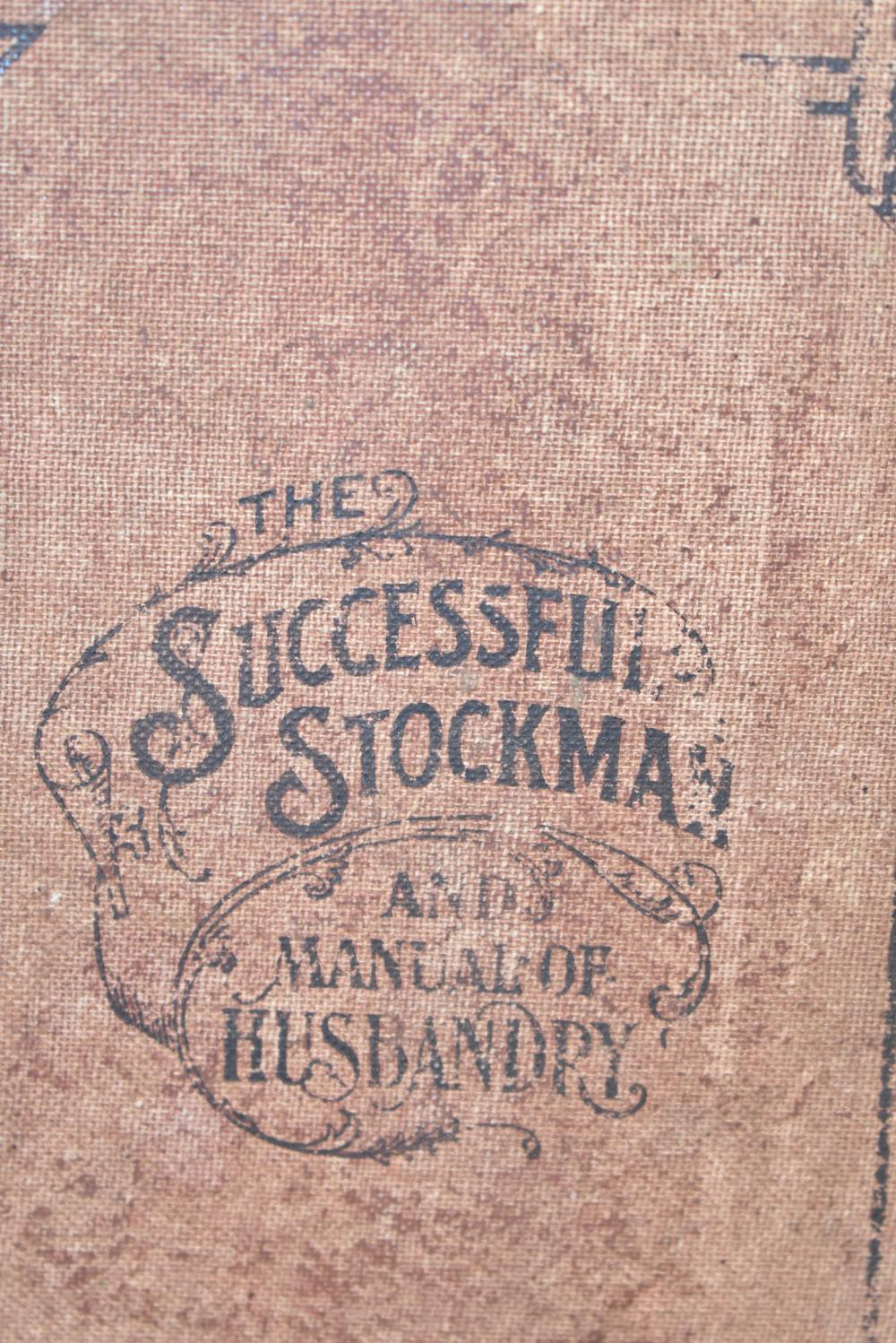 the successful stockman and manual of husbandry 1901
