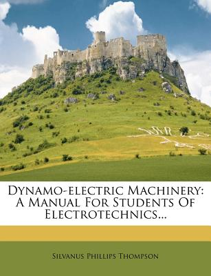 dynamo-electric machinery a manual for students of electrotechnics pdf